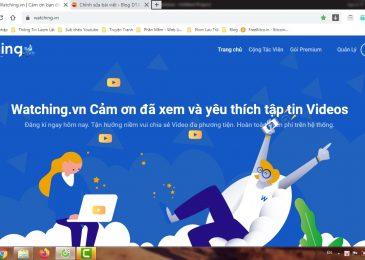 Upload video và chia sẻ để kiếm tiền online từ watching.vn